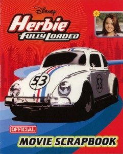 Herbie Fully Loaded OFFICIAL MOVIE SCRAPBOOK / by Disney PRESS