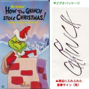 『グリンチ』チャック・ジョーンズ・アニメーション版ビデオパッケージ、グリンチ本人のサイン入り(笑)