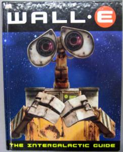 WALL-E: The Intergalactic Guide