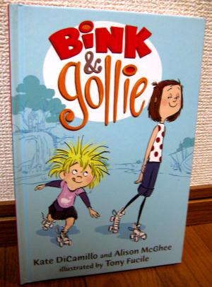 Bink & Gollie / Kate DiCamillo , Alison McGhee , Tony Fucile